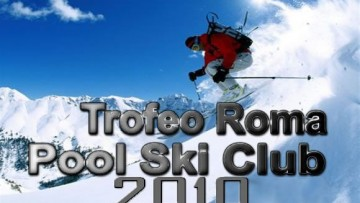 Sci – XII° Trofeo Roma Pool Ski Club