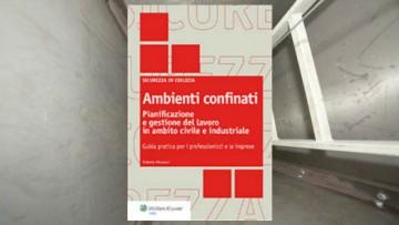 Ambienti confinati: un volume multidisciplinare per una materia complessa