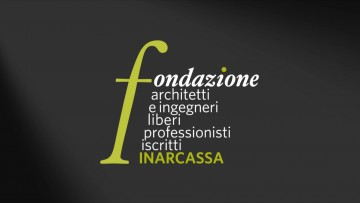 """Fondazione Inarcassa: """"Bene l'ok al ddl appalti, speriamo sia attuato"""""""