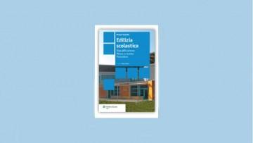 Edilizia scolastica: manuale di pronto intervento