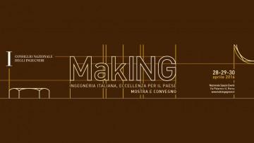 La grande ingegneria italiana nel mondo si mette in mostra a MakING