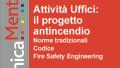 Il progetto antincendio degli uffici: ecco la guida completa alla regola tecnica