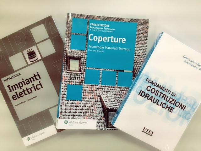 """Da sinistra: Il classico """"Impianti elettrici"""", il fortunato """"Coperture"""", entrambi editi da Wolters Kluwer, e infine l'imprescindibile """"Fondamenti di costruzioni idrauliche"""", UTET Scienze Tecniche, tutti disponibili in sconto per """"Il Maggio dei libri"""""""