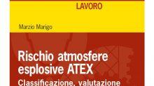 ATEX: il manuale per la valutazione del rischio atmosfere esplosive
