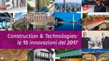 Construction & Technologies: le 15 innovazioni del 2017