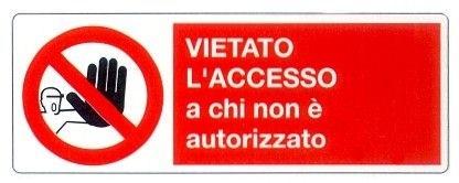 Divieto di accesso alle persone non autorizzate