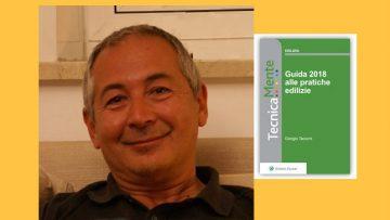 Pratiche edilizie, ecco la guida 2018: intervista all'autore Giorgio Tacconi
