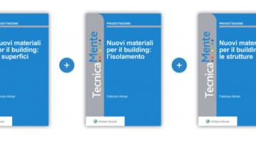 I nuovi materiali in edilizia: 3 Ebook su strutture, superfici, isolamento