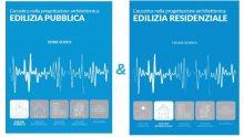 L'acustica nella progettazione architettonica: i primi due volumi su Edilizia Residenziale e Pubblica