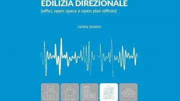 L'acustica nella progettazione architettonica: il volume sugli Edifici Direzionali