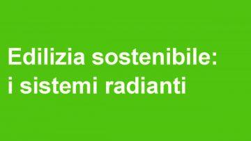 Edilizia sostenibile: l'ebook sui sistemi radianti