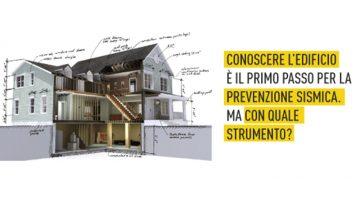Diagnostica sismica e conoscenza del fabbricato: come iniziare il percorso di prevenzione indicato dalle NTC?